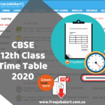 CBSE Class 12 Time Table 2020 CBSE 12th Date Sheet